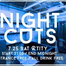 いよいよ今週末25日の土曜日はNIGHT CUTSです♪