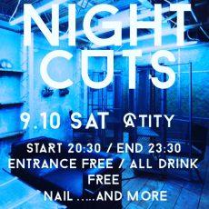 9月10日土曜日はTITY NIGHT CUTS!!