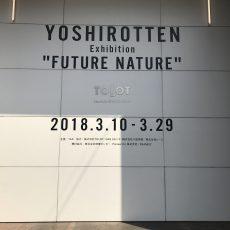 """YOSHIROTTEN """"FUTURE NTURE"""""""